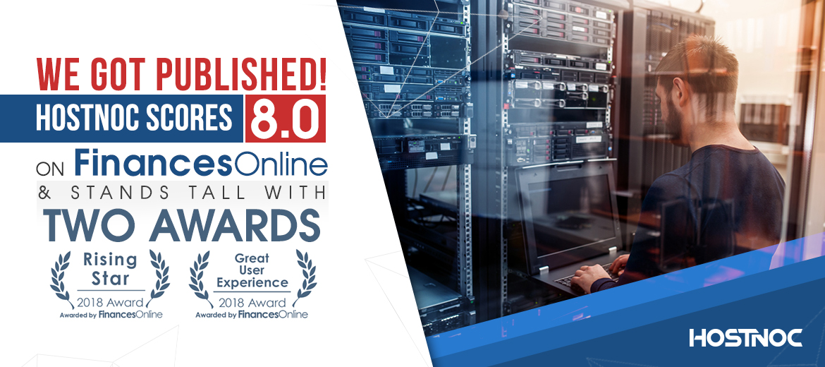 We Got Published! HostNoc Scores 8.0 on FinancesOnline and Stands Tall with Two Awards