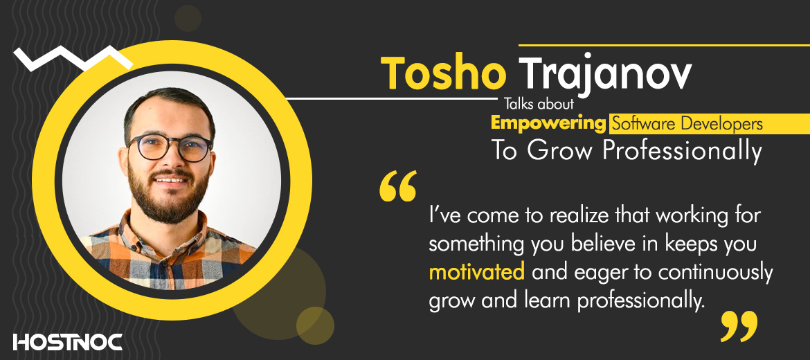 Tosho Trajanov Talks About Empowering Software Developers To Grow Professionally